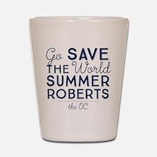 Go Save The World Summer Roberts The OC Shot Glass
