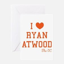 I Love Ryan Atwood The OC Greeting Cards
