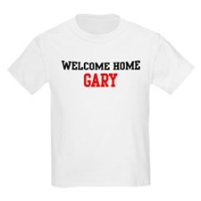 Welcome home GARY T-Shirt