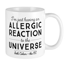 Allergic Reaction To The Universe The OC Mugs