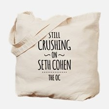 Still Crushing On Seth Cohen The OC Tote Bag
