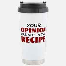 Your opinion was not in Stainless Steel Travel Mug