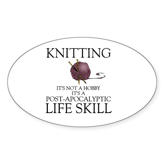 Knitting Not A Hobby It 39 S A Life Sticker Oval By Listing Store 114112549