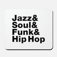 Jazz & Soul & Funk & Hip Hop Mousepad