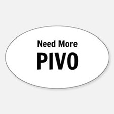 Need More Pivo Decal