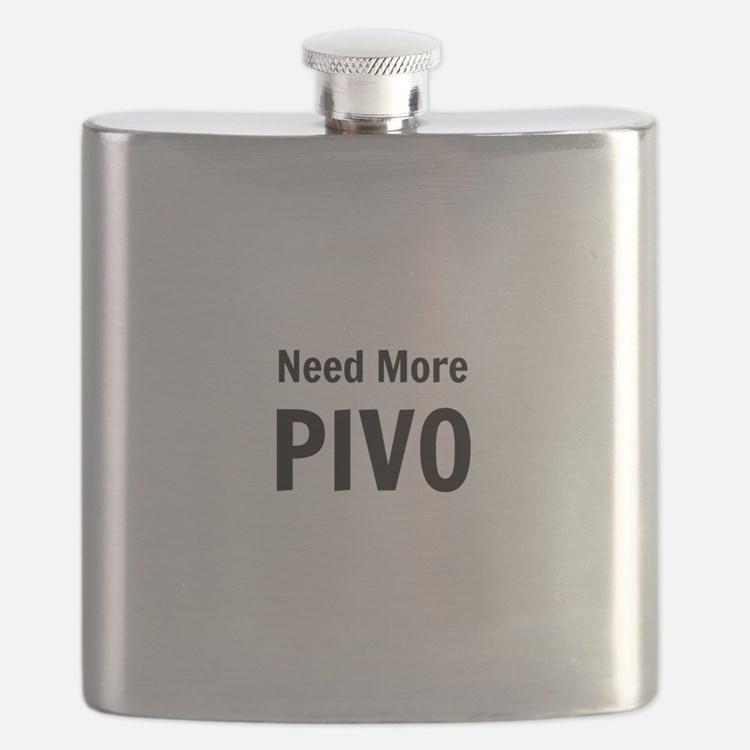 Need More Pivo Flask