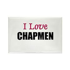 I Love CHAPMEN Rectangle Magnet