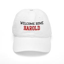 Welcome home HAROLD Baseball Cap
