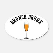 Brunch Drunk Oval Car Magnet