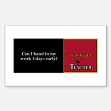 Teacher Joke - Tui Ad - Can I hand in my w Decal
