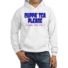 Cuppa Tea Sweet Like me Hoodie