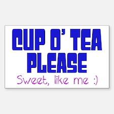 Cup o Tea Sweet Like me Decal
