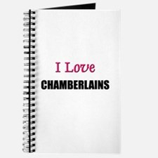 I Love CHAMBERLAINS Journal