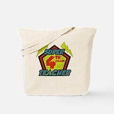 Super Fourth Grade Teacher Tote Bag