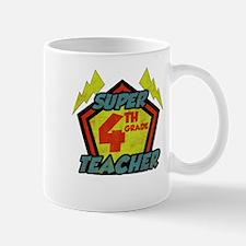 Super Fourth Grade Teacher Mug