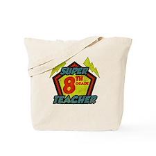 Super Eighth Grade Teacher Tote Bag
