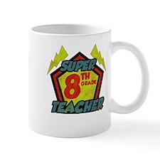 Super Eighth Grade Teacher Mug