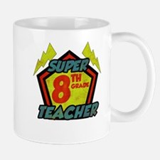 Super Eighth Grade Teacher Mug
