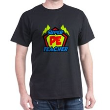 Super PE Teacher T-Shirt