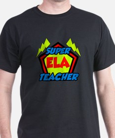 Super ELA Teacher T-Shirt