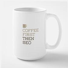 Coffee Then SEO Mugs
