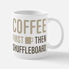 Coffee Then Shuffleboard Mugs