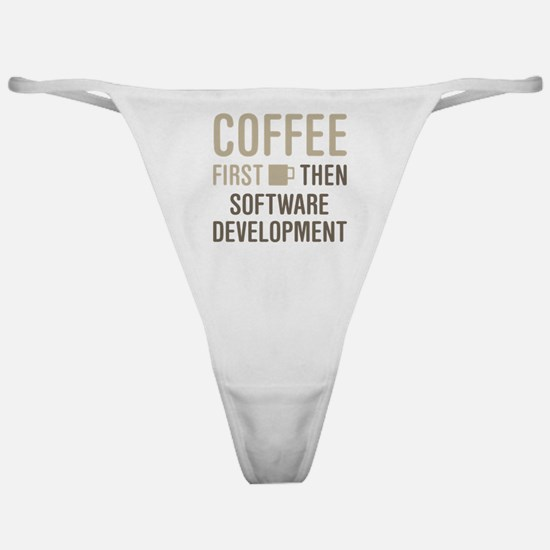 Coffee Then Software Development Classic Thong