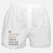Coffee Then Solar Power Boxer Shorts