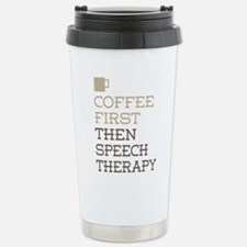 Coffee Then Speech Ther Stainless Steel Travel Mug