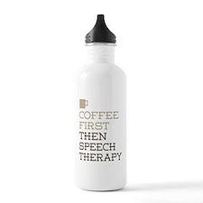 Coffee Then Speech The Water Bottle