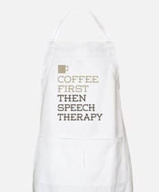 Coffee Then Speech Therapy Apron
