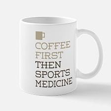Coffee Then Sports Medicine Mugs