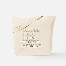 Coffee Then Sports Medicine Tote Bag