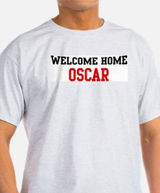 Welcome home OSCAR T-Shirt