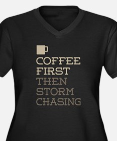 Coffee Then Storm Chasing Plus Size T-Shirt