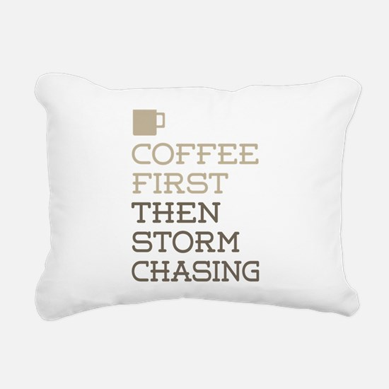 Coffee Then Storm Chasin Rectangular Canvas Pillow