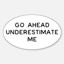 Go Ahead Sticker (Oval)