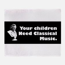 Children Need Classical Music Throw Blanket
