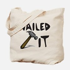 NAILED IT Tote Bag