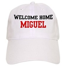 Welcome home MIGUEL Baseball Cap