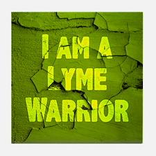 I Am A Lyme Warrior Tile Coaster