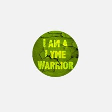 I Am A Lyme Warrior Mini Button