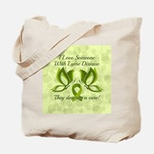I Love Someone with Lyme Disease Tote Bag