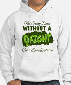 Not Going Down Without A Fight - Hoodie