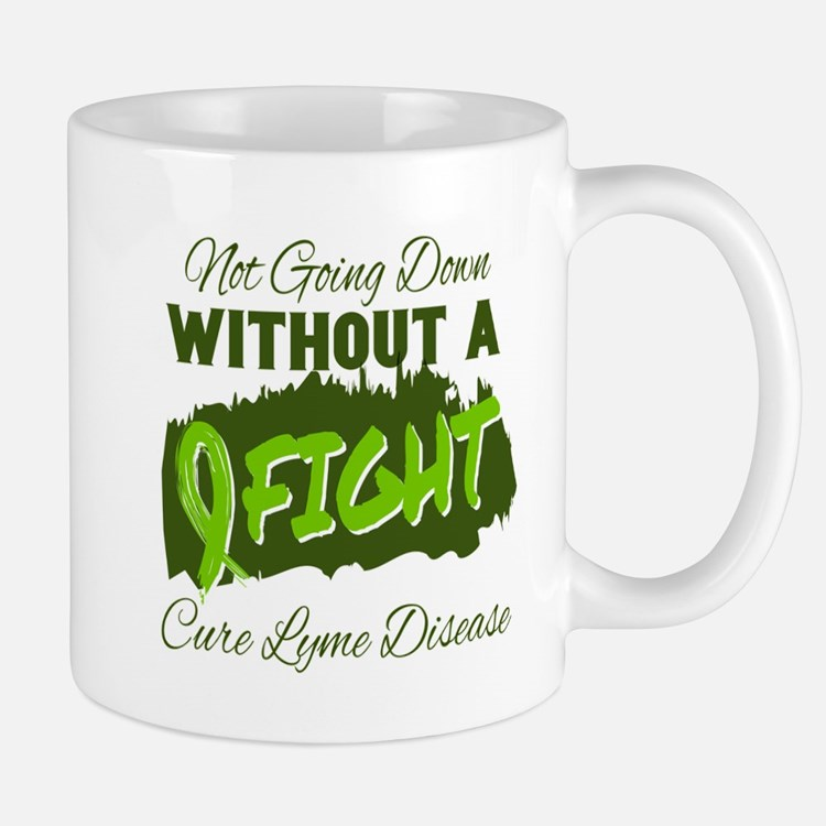 Not Going Down Without A Fight - Cure Lyme Di Mugs