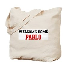 Welcome home PABLO Tote Bag