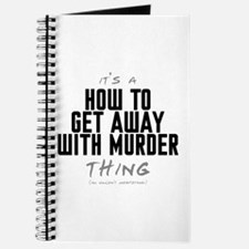 It's a How to Get Away with Murder Thing Journal