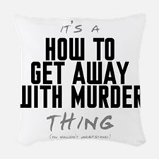 It's a How to Get Away with Murder Thing Woven Thr