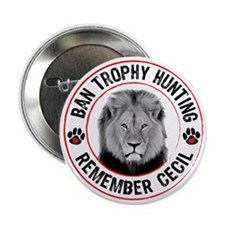 """Cecil- Ban Trophy Hunting 2.25"""" Button"""