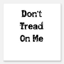"Dont Tread On Me Square Car Magnet 3"" x 3"""